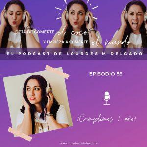 """Primer aniversario del podcast """"Deja de comerte el coco"""""""